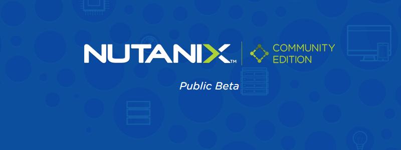 Nutanix CE en bêta publique et l'avenir de l'hyper-convergé