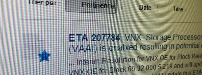 Upgrades VNX et VPlex, petit point de situation