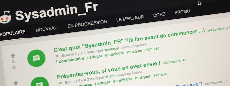 Les sysadmins francophones ont leur SubReddit !