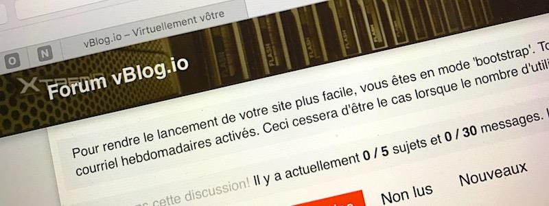 Le forum vBlog.io ouvre enfin ses portes !